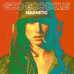 Goo Goo Dolls – Magnetic(2013)