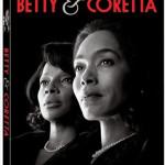 Betty and Coretta [2013] [DVDRIP]  subtitulada