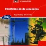 Construccion de cimientos (2004) – Angel Hidalgo Bahamontes