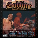 Sublime – 3 Ring Circus Live At The Palace( 2013)