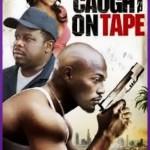 Caught on Tape [2013] [DVDRip] subtitulada