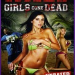 Girls Gone Dead [2012] [BluRay] subtitulada