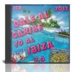 VA  Dale Al Caribe yo Al Ibiza 2.0.2013 [By RicharDj][UL – CLZ]
