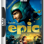 Epic [2013][DVDCustom-HD][NTSC][Audio y Subs: Español Latino / Ingles]