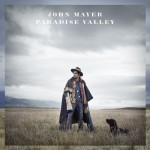 John Mayer – Paradise Valley(2013)