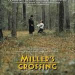 Millers Crossing (DVD9)(NTSC)(Ing-Lat-Fra)(Drama)(1990)