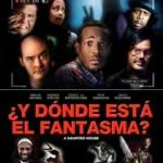 Y Donde Esta el Fantasma (2013) Dvdrip | Español latino (Putlocker)