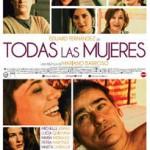 Todas las mujeres (2013) DvdRip latino (Mega) (Online)
