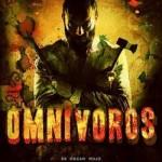 Omnívoros (2013) (DvdRip latino) VER ONLINE Y DESCARGA DIRECTA 1 LINK