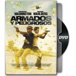 Armados y Peligrosos (2013) DVDRip | Español latino (Putlocker)