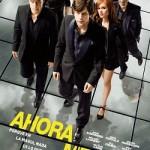 Ahora me ves (2013) Español castellano | 720p HD