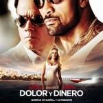 Dolor y dinero (2013) DvdRip latino
