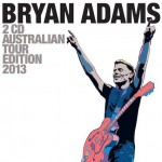 Bryan Adams – Australian Tour Edition (2013)