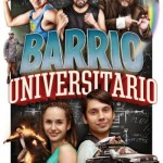 Barrio Universitario (2013) DvdRip Latino