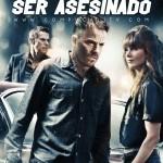 El Necesita Ser Asesinado (2012) DvdRip Latino