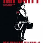Impunity Documetal Colombiano DvdRip Latino Descarga directa 1 Link