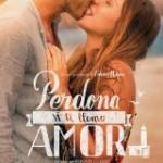 Ver Perdona si te llamo amor (2014) Español (Online)