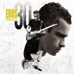 Descargar Eros Ramazzotti – Eros 30 (Deluxe Version) 2014 (Mega)