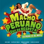 Descargar Macho peruano que se respeta 2015 DvdRip latino (Mega)