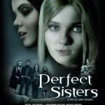 Descargar Perfect Sisters (Hermanas Perfectas) 2014 DvdRip Latino (Mega)