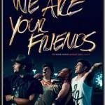 Descargar We are your Friends 2015 Subtitulada latino (Mega)