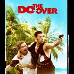 Descargar Los Doble Vida (The Do-Over) 2016 Latino (Mega)