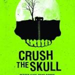 Crush the Skull (2015) (español) (HDrip) (ONLINE – DESCARGA) (OPENLOAD)