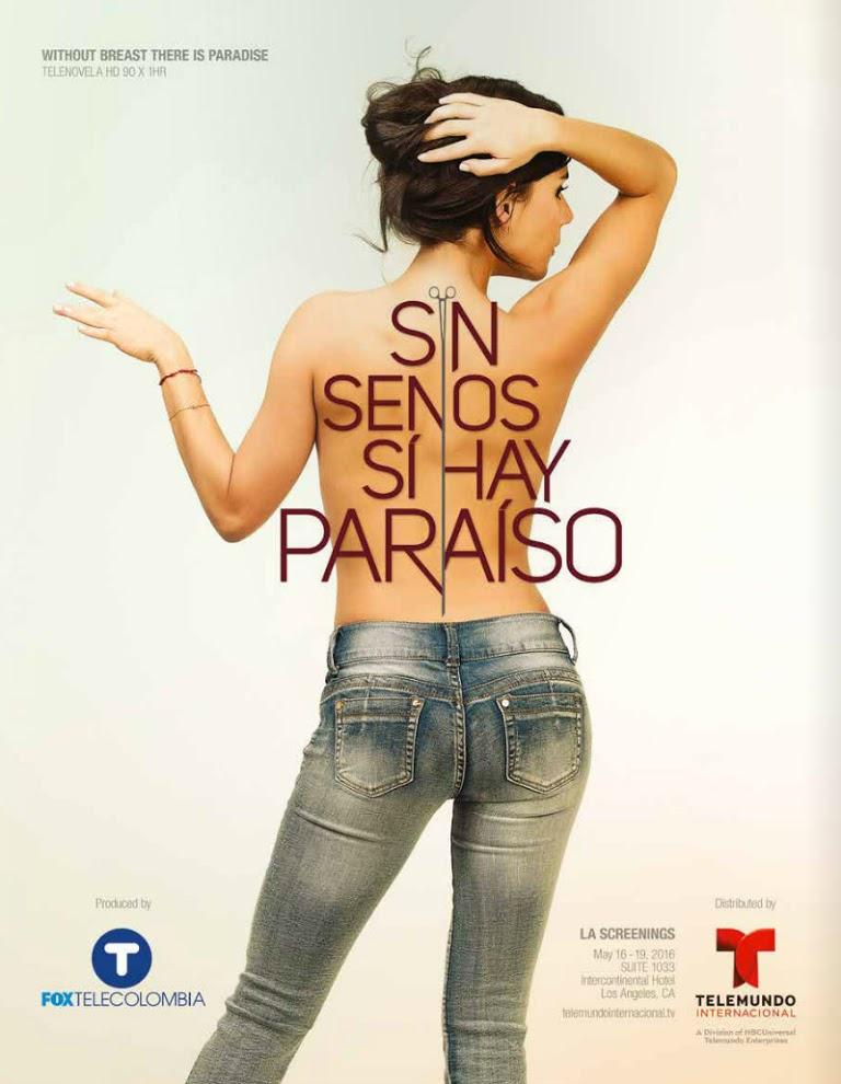 Sin senos si hay paraíso
