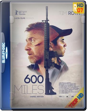 Descargar 600 millas 2016 BrRip Español Latino (Mega)