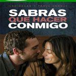 Descargar Sabrás qué hacer conmigo 2015 Español latino 720p (Mega)