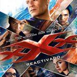 Descargar xXx: Reactivado (xXx 3) (Triple x) 2017 Español latino(Mega)
