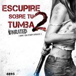 Escupiré sobre tu tumba 2 (2013) BrRip Español latino – ingles (Mega)