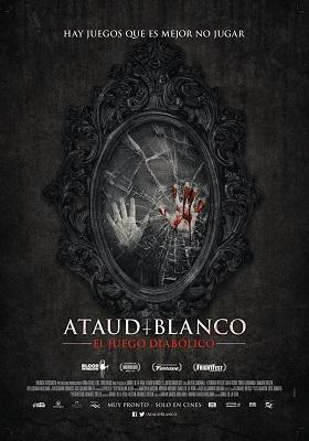 Ataúd Blanco: El Juego Diabólico 2016 Español Latino (Mega)