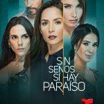 Descargar Sin Senos Si Hay Paraíso Temporada 2 2017 (Mega)