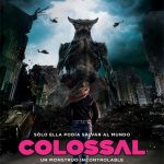 Colossal 2016 BrRip Dual Español Latino-Ingles (Mega)