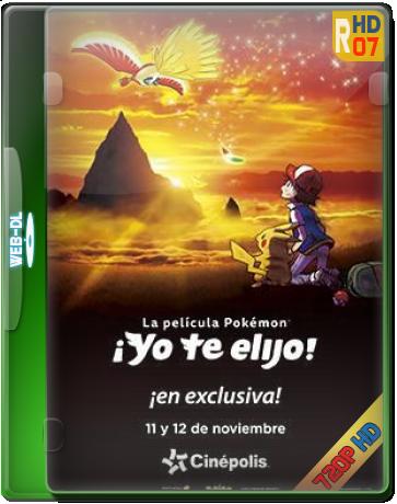 Pokémon La Película: ¡Te Elijo A Ti! 2017 Español Latino (Mega)
