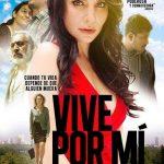 Descargar Vive por mí 2016 Español Latino (Mega)