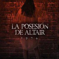 Descargar 1974: La posesión de Altair 2017 Español latino (Mega)