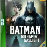 Descargar Batman: Gotham a luz de gas 2018 Español Latino (Mega)