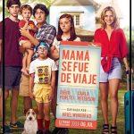 Descargar Mama se fue de viaje 2017 Español latino (Mega)