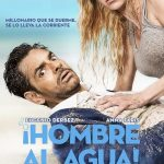 Descargar ¡Hombre al agua! 2018 Español Latino-Ingles (Mega)